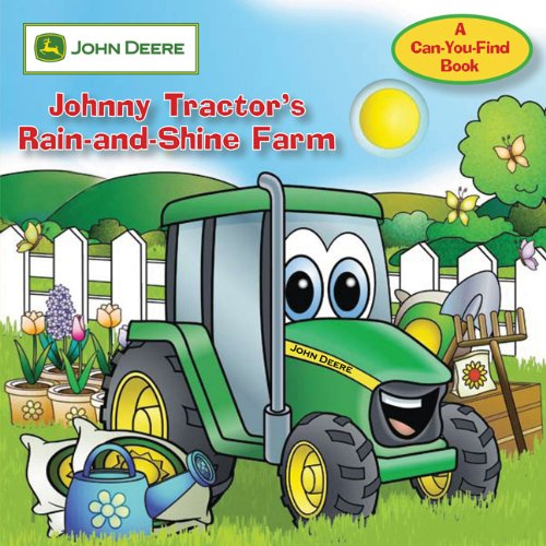 John Deere: Johnny Tractor'S Rain-And-Shine Farm (John Deere, A Can You Find Book)