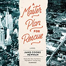 A Master Plan for Rescue (       UNABRIDGED) by Janis Cooke Newman Narrated by Vikas Adam, Paul Boehmer, Kirby Heyborne, Judy Young