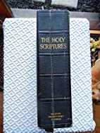 The Holy Scriptures According to the…
