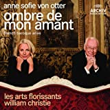 : Ombre De Mon Amant- French Baroque Arias
