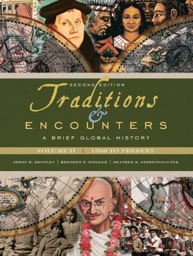 Traditions & Encounters: A Brief Global History,...