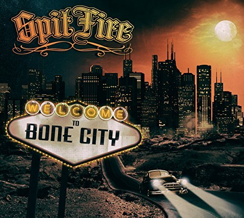 Welcome To Bone City by Spitfire
