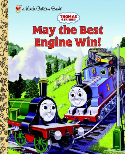Thomas and Friends: May the Best Engine Win (Thomas & Friends) (Thomas Train Characters)