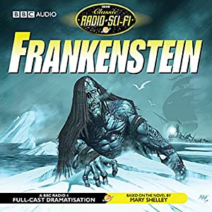 Frankenstein (Dramatised) | [Mary Shelley]