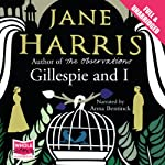 Gillespie and I | Jane Harris