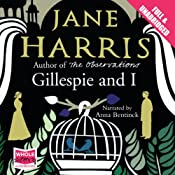Gillespie and I | [Jane Harris]