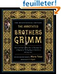 The Annotated Brothers Grimm - Bicent...