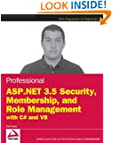 Professional ASP.NET 3.5 Security, Membership, and Role Management with C# and VB