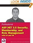 Professional ASP.NET 3.5 Security, Me...