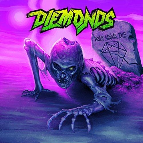 Never Wanna Die by Diemonds