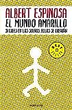 El mundo amarillo (BEST SELLER)