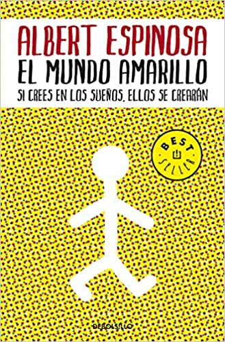 El mundo amarillo / The Yellow World ISBN-13 9788483469071