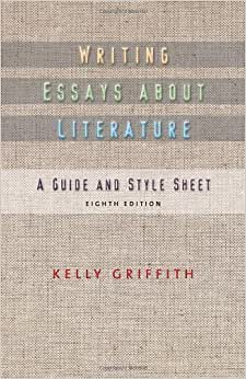 writing essays about literature eighth edition. kelley griffith