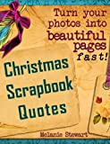 Christmas Scrapbook Quotes (Beautiful Scrapbook Pages Fast)