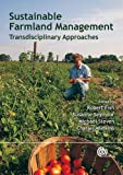 Sustainable Farmland Management: New Transdisciplinary Approaches