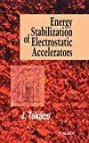 img - for Energy Stabilization of Electrostatic Accelerators book / textbook / text book
