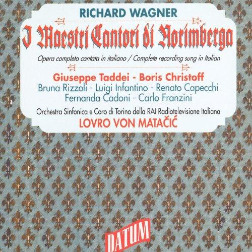 """I Maestri Cantori di Norimberga, Act III: """"San Crispino!"""" (Coro)"""