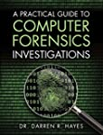 A Practical Guide to Computer Forensi...