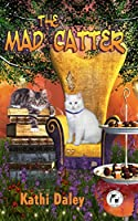 The Mad Catter (Whales and Tails Mystery Book 2) [Kindle Edition]