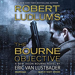 Robert Ludlum's The Bourne Objective Hörbuch