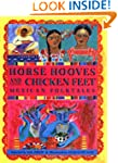 Horse Hooves and Chicken Feet: Mexica...