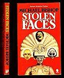 Stolen Faces (0722116810) by MICHAEL BISHOP