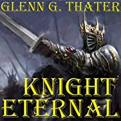 Knight Eternal: Harbinger of Doom, Book 3 | Glenn G. Thater
