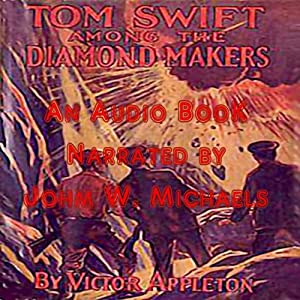 Tom Swift Among the Diamond Makers: Or, the Secret of Phantom Mountain | [Victor Appleton]