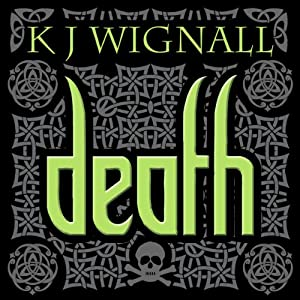 Death: Mercian Trilogy, book 3 | [K J Wignall]