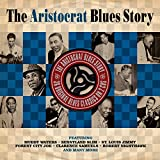 The Artistocrat Blues Story [Double CD]