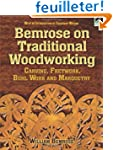 Bemrose on Traditional Woodworking: C...