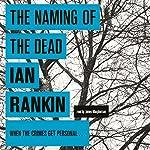 The Naming of the Dead | Ian Rankin