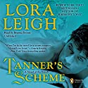 Tanner's Scheme Audiobook by Lora Leigh Narrated by Brianna Bronte