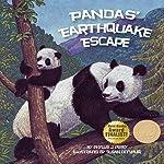 Pandas' Earthquake Escape   Phyllis J. Perry