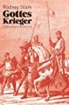 Gottes Krieger: Die Kreuzzge in neue...