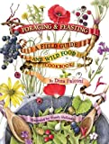 img - for Foraging & Feasting: A Field Guide and Wild Food Cookbook book / textbook / text book