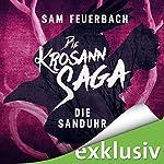 Die Sanduhr (Die Krosann-Saga - Lehrjahre 3) | Sam Feuerbach