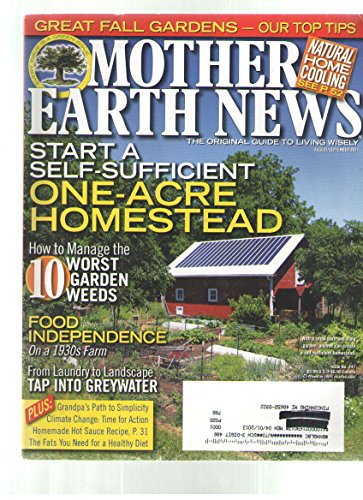 Mother Earth News Magazine (Start A self Sufficient One Acre Homestead, August September 2011) (1 Acre Homestead compare prices)
