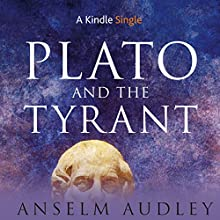 Plato and the Tyrant Audiobook by Anselm Audley Narrated by James Patrick Cronin