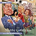The Maltby Collection (       UNABRIDGED) by David Nobbs Narrated by Geoffrey Palmer