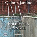 Grievous Angel: A Bob Skinner Mystery, Book 21 Audiobook by Quintin Jardine Narrated by James Bryce