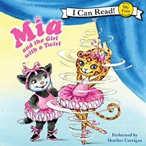 Mia and the Girl with a Twirl | [Robin Farley, Olga Ivanov]
