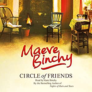 Circle of Friends | [Maeve Binchy]
