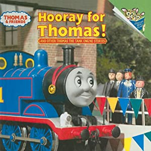 Hooray for Thomas!: And Other Thomas the Tank Engine Stories (Thomas & Friends (Pb)) by Perfection Learning