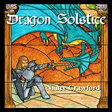 Dragon Solstice (       UNABRIDGED) by Nance Crawford Narrated by Nance Crawford