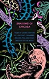 img - for Shadows of Carcosa: Tales of Cosmic Horror by Lovecraft, Chambers, Machen, Poe, and Other Masters of the Weird (New York Review Books Classics) book / textbook / text book