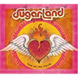 Love On The Inside ~ Sugarland