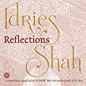 Reflections Audiobook by Idries Shah Narrated by David Ault