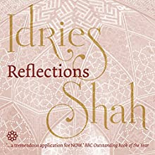Reflections (       UNABRIDGED) by Idries Shah Narrated by David Ault