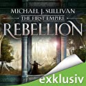 Rebellion (The First Empire 1) Hörbuch von Michael J. Sullivan Gesprochen von: Oliver Siebeck